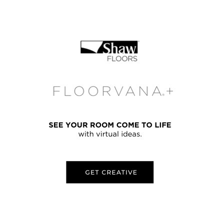 Shaw Floors - Floorvana+ - See your room come to life with virtual ideas. - GET CREATIVE