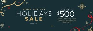 Home For the holiday sale | PDJ Flooring
