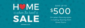 Home is Where the Heart is Sale | PDJ Flooring